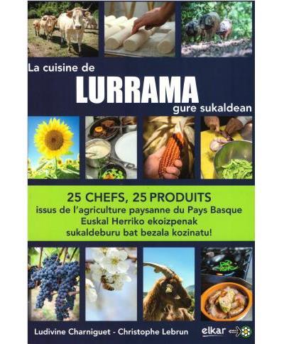 La cuisine de Lurrama, Lurrama gure sukaldean