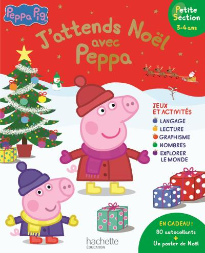 J attends no l avec peppa pig petite section livres pas - Peppa cochon noel ...