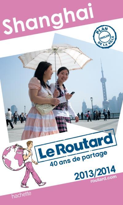 Le Routard Shanghaï