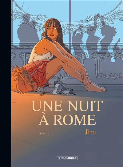 Une nuit à Rome - volume 3 version toilée