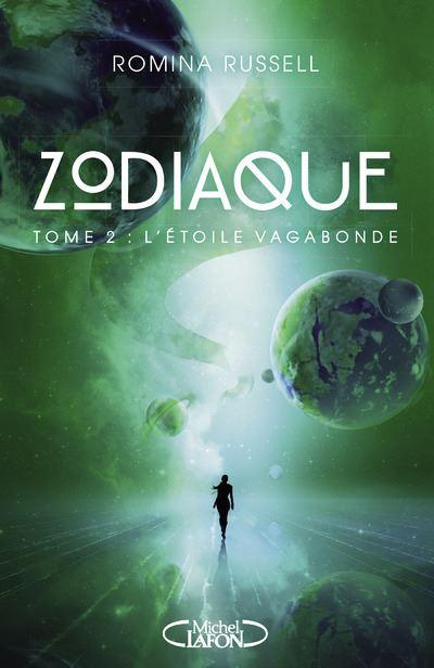 Zodiaque - Tome 2 : Zodiaque - tome 2 L'étoile vagabonde