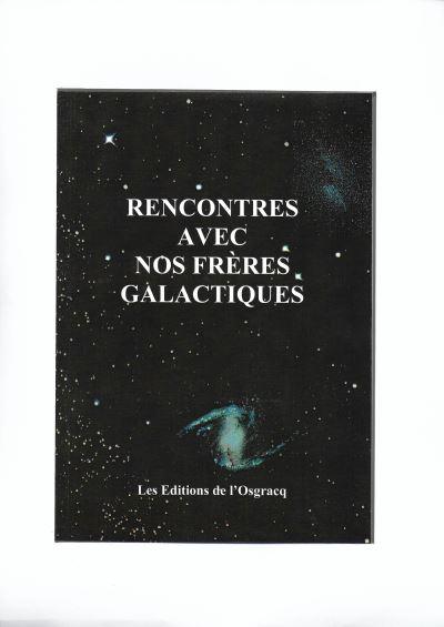 Rencontres avec nos frères galactiques