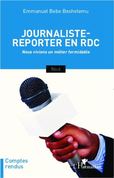 Journaliste-reporter en RDC