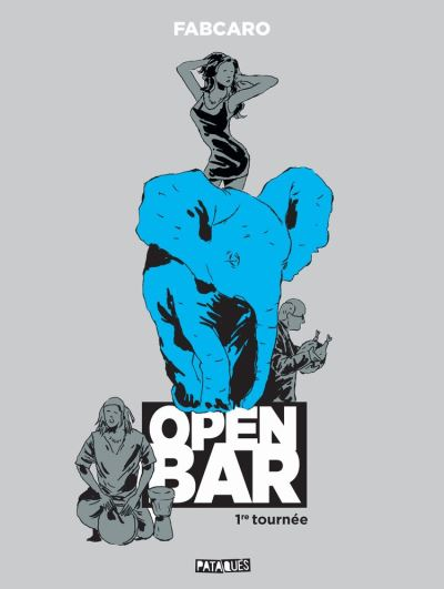 Open Bar - 1re tournée - 9782413022831 - 8,99 €