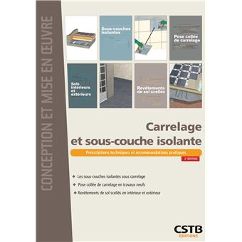 Carrelage et sous couche isolante broch unecb ffb achat livre fnac - Dalle verte sous couche isolante ...