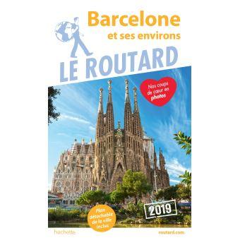 Carte De Barcelone Et Ses Environs.Guide Du Routard Barcelone 2019 Broche Collectif Achat Livre