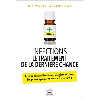 Infections - Le traitement de la dernière chance quand antibiotiques n'agissent plus, phages peuven