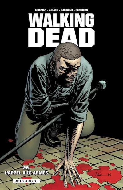 Walking Dead T26 - L'appel aux armes - 9782756092478 - 9,99 €