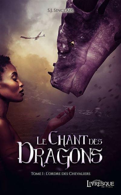Le chant des dragons, tome 1