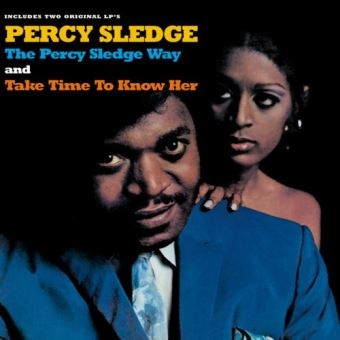 Percy Sledge way - Take time to know her