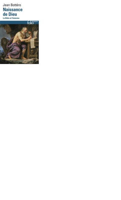 Naissance de Dieu. La Bible et l'historien - 9782072496974 - 9,99 €