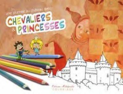 Une journée au château avec chevaliers et princesses