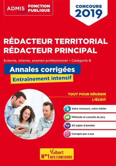 Concours Rédacteur territorial et rédacteur principal - Annales corrigées - Catégorie B - Concours externe, interne et 3e voie - Concours 2019 - 9782311207309 - 13,99 €