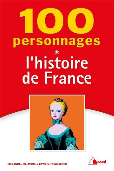 100 personnages de l'histoire de France