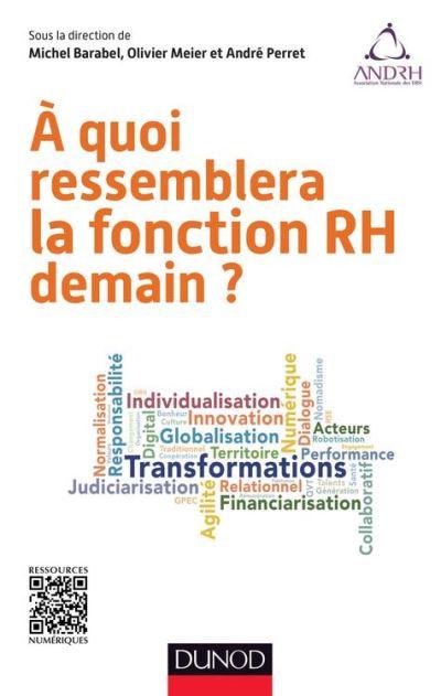 A quoi ressemblera la fonction RH demain - 9782100722167 - 18,99 €