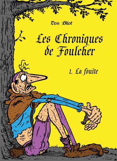 Les chroniques de Foulcher