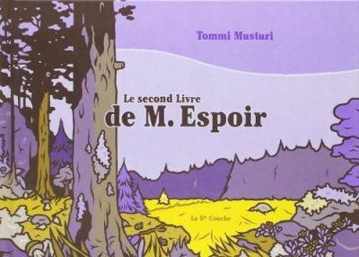 Le Second Livre de M. Espoir