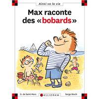 Max raconte des bobards