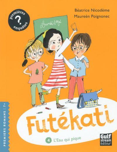 Futékati - tome 4 L'Eau qui pique