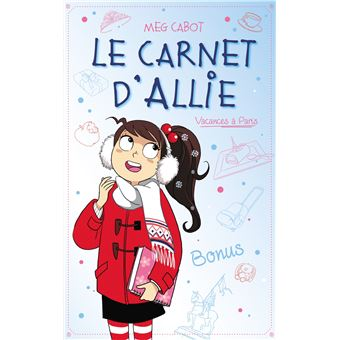 Le carnet d'AllieLe carnet d'allie vacances a paris