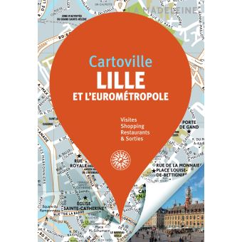 Lille et l'eurometropole