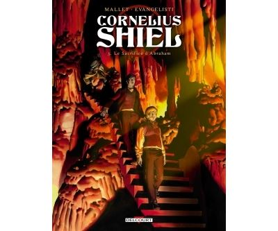 Cornélius Shiel T03. Le Sacrifice d'Abraham