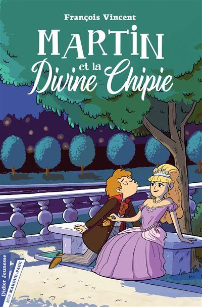 Martin et la Divine Chipie