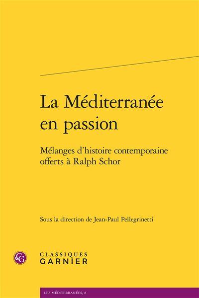 La Méditerranée en passion