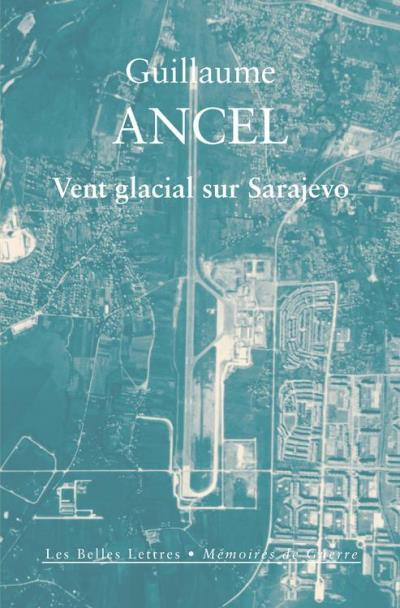 Vent glacial sur Sarajevo - Récit - 9782251903293 - 14,99 €