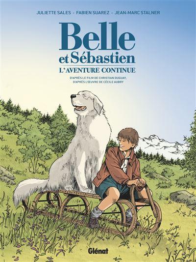 Belle et Sébastien - L'Aventure Continue