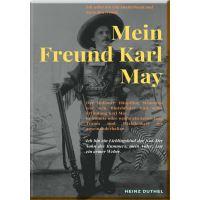 MEIN FREUND KARL MAY