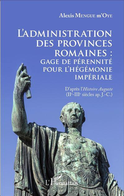 L'administration des provinces romaines