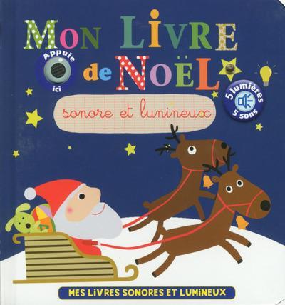 Mon livre de Noël sonore et lumineux