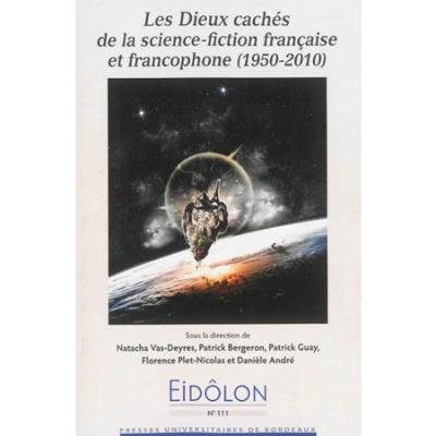 Dieux caches de la science fiction francaiseet francophone