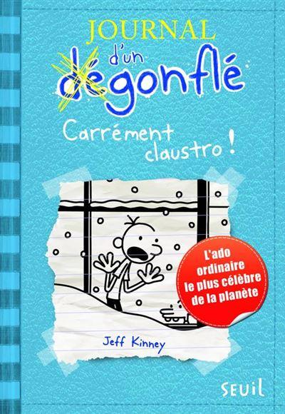 Carrément Claustro. Journal d'un dégonflé, tome 6 - 9791023500110 - 4,99 €