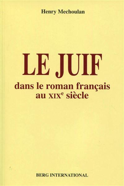 Le juif dans le roman français au XIXe siècle