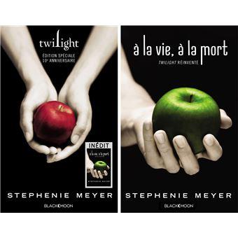 Twilight A La Vie A La Mort Twilight Dixieme Anniversaire A La Vie A La Mort