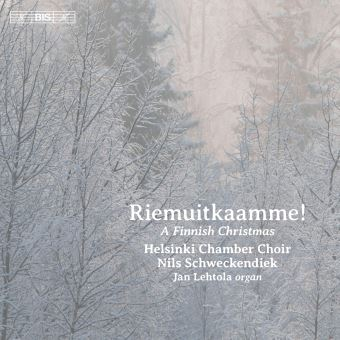 RIEMUITKAAMME! (LET US REJOICE!) - A FINNISH CHRISTMAS