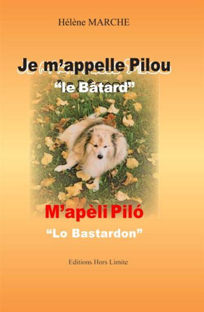 Je m'appelle Pilou \