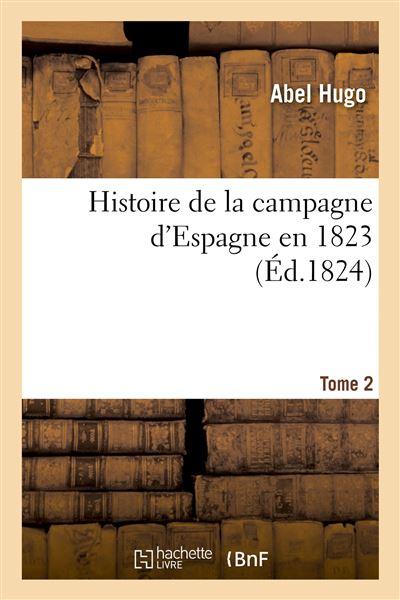 Histoire de la campagne d'Espagne en 1823