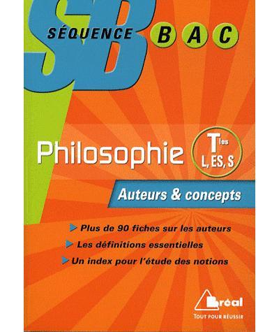 Philosophie Term L, ES, S : auteurs et concepts
