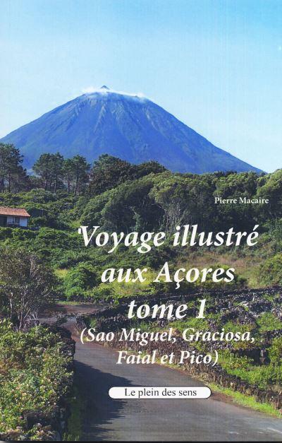 Voyage illustré aux Açores