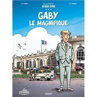 Les aventures de Jacques GiparUne aventure de jacques gipar,07:gaby le magnifique