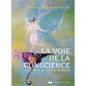 La voie de la conscience