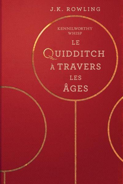 Le Quidditch à Travers Les Âges - 9781781106778 - 5,99 €