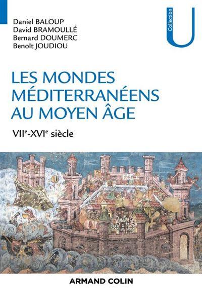 Les mondes méditerranéens au Moyen Âge - VIIe-XVIe siècle - 9782200624194 - 16,99 €