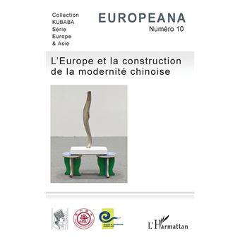 Europeana,10:l'europe et la construction de la modernite chi