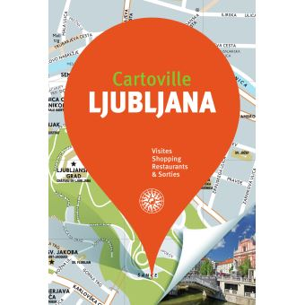 Ljubljana et la slovenie
