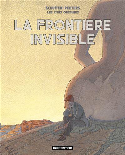 La frontière invisible Intégrale
