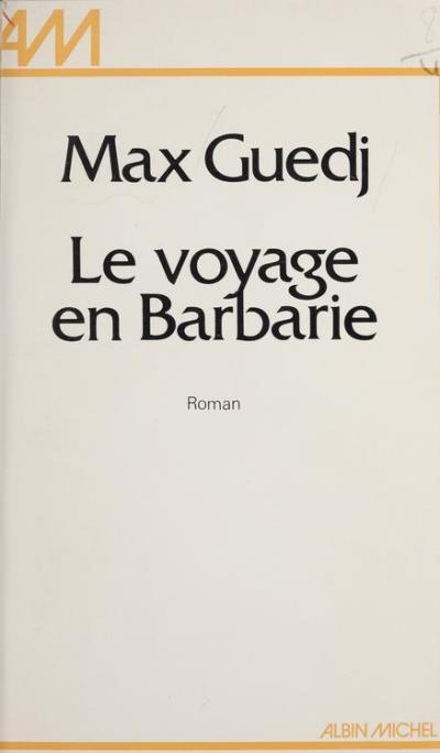 Le Voyage en Barbarie